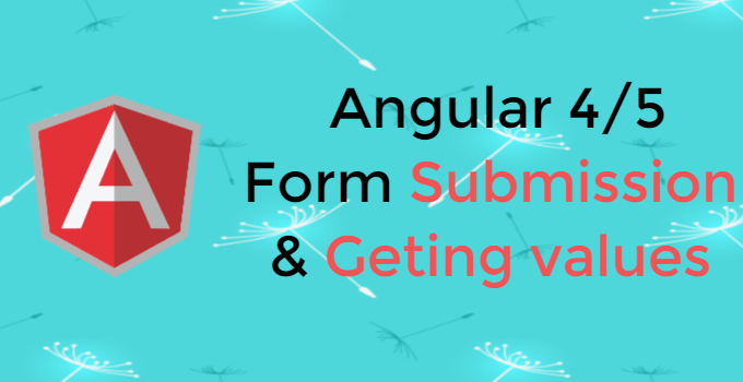 Angular 4/5 how to form submit? - Education For Betterment