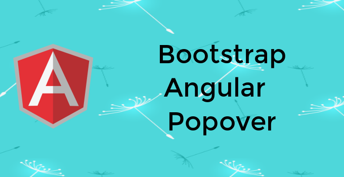 In Angular using bootstrap open Popover - Education For Betterment