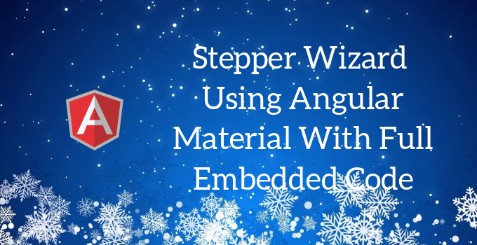 Stepper (wizard-like workflow) using Angular Material's