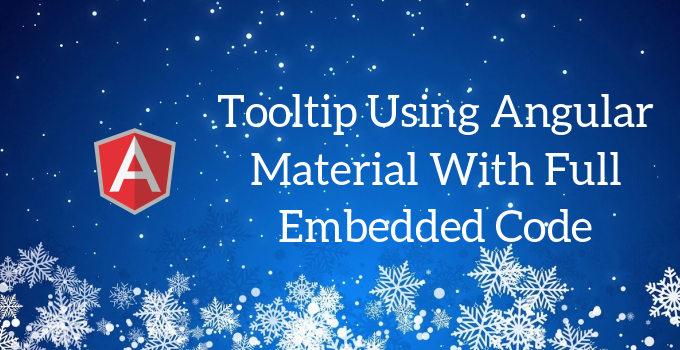 Tooltip Display Using Angular Material - Education For Betterment